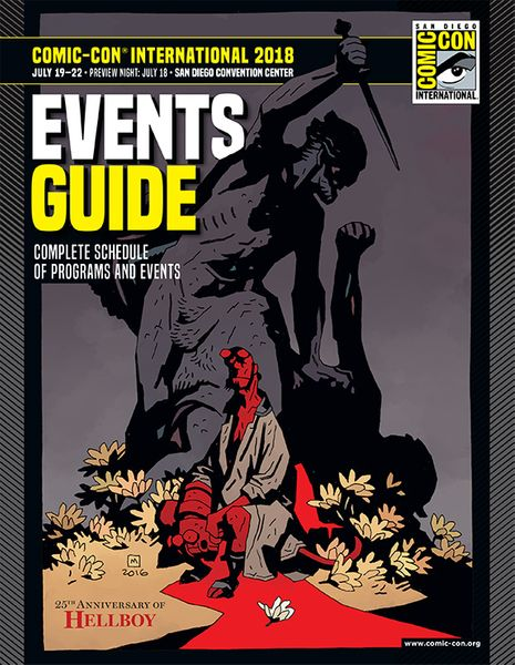 2018 San Diego Comic-Con Events Guide (Mike Mignola Hellboy 25th Anniversary cover)