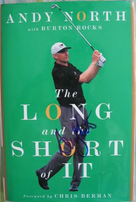 Andy North autographed The Long and Short of It hardcover golf book