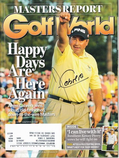 Angel Cabrera autographed 2009 Masters Golf World magazine