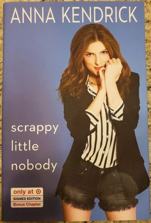 Anna Kendrick autographed Scrappy Little Nobody hardcover book