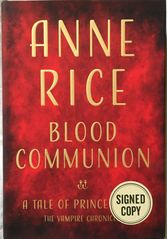 Anne Rice autographed Blood Communion hardcover first edition book