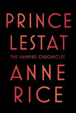 Anne Rice autographed Prince Lestat The Vampire Chronicles hardcover first edition book