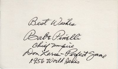 Babe Pinelli autographed index card inscribed Chief Umpire Don Larsen Perfect Game 1956 World Series