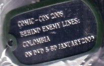 Behind Enemy Lines Colombia 2008 Comic-Con dog tag keychain