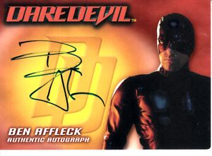 Ben Affleck certified autograph Daredevil 2003 Topps card (RARE 1 PER 2156 PACKS)