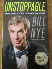 Bill Nye autographed Unstoppable hardcover first edition book