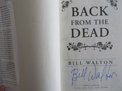 Bill Walton autographed Back From The Dead hardcover first edition book