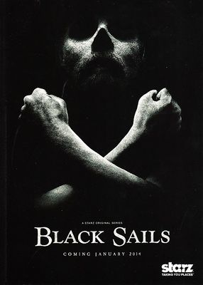 Black Sails 2013 Comic-Con 5x7 Starz promo card and button or pin