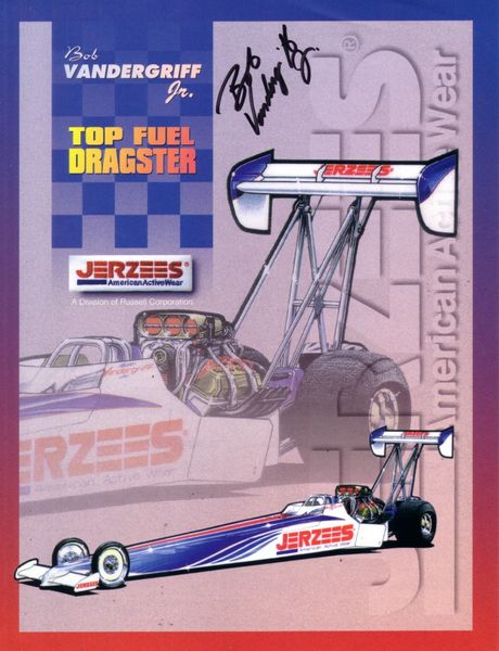 Bob Vandergriff Jr. autographed 8 1/2 x 11 NHRA Top Fuel photo card