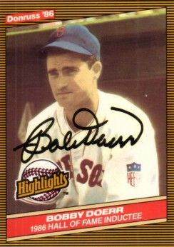 Bobby Doerr autographed Boston Red Sox 1986 Donruss Hall of Fame card