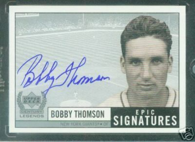 Bobby Thomson certified autographed Upper Deck Century Legends Epic Signatures card