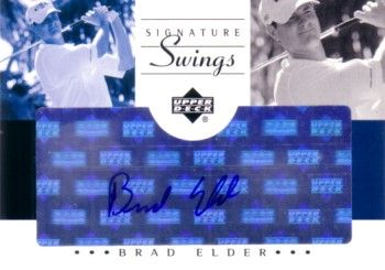 Brad Elder certified autograph Upper Deck Signature Swings golf card