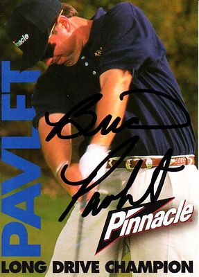 Brian Pavlet autographed Pinnacle Long Drive Champion golf card