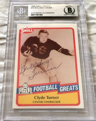 Bulldog Turner autographed 1989 Swell Football Greats Hall of Fame card Beckett Authenticated BAS