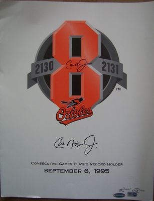 Cal Ripken autographed Baltimore Orioles 2131 Consecutive Games commemorative poster (Ironclad Authentics)