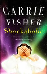Carrie Fisher autographed Shockaholic hardcover book (inscribed Love to Karen)