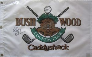 Chevy Chase autographed Caddyshack Bushwood Country Club golf pin flag (Superstar Greetings)