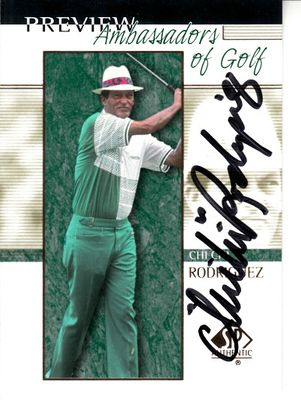 Chi Chi Rodriguez autographed 2001 SP Authentic preview card
