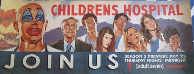 Childrens Hospital 2013 Comic-Con 11x28 inch promo poster