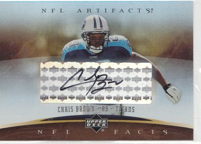 Chris Brown certified autograph Tennessee Titans 2007 Upper Deck Artifacts NFL Facts card