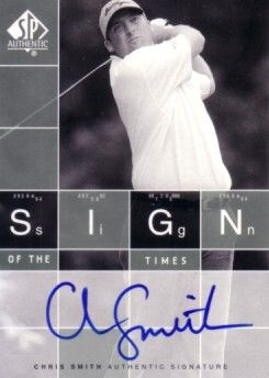 Chris Smith certified autograph 2002 SP Authentic Sign of the Times card