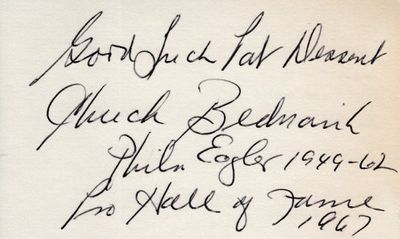 Chuck Bednarik autographed 3x5 index card with inscriptions