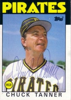 Chuck Tanner autographed Pittsburgh Pirates 1986 Topps card