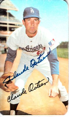 Claude Osteen autographed Los Angeles Dodgers 1971 Topps Super card