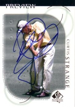 Curtis Strange autographed 2001 SP Authentic golf card