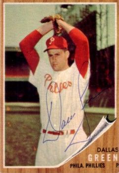 Dallas Green autographed Philadelphia Phillies 1962 Topps card