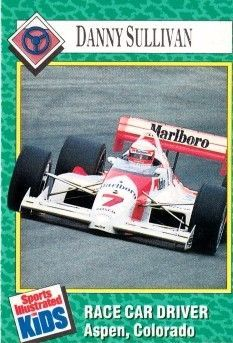 Danny Sullivan 1990 Sports Illustrated for Kids card (miscut)