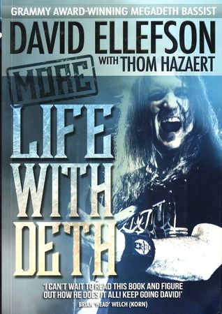 David Ellefson autographed More Life With Deth first edition Megadeth book