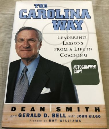 Dean Smith autographed The Carolina Way hardcover book inscribed Work hard, smart and together! JSA