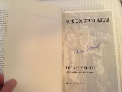 Dean Smith autographed A Coach's Life hardcover first edition book