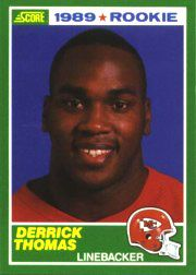 Derrick Thomas Kansas City Chiefs 1989 Score Rookie Card