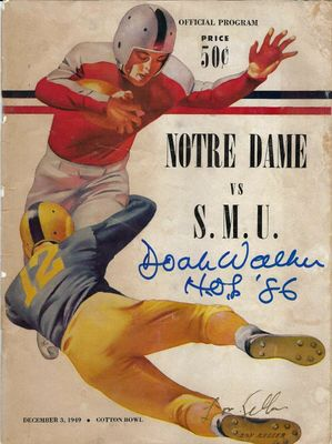 Doak Walker autographed 1949 SMU Mustangs vs. Notre Dame football game program inscribed HOF '86