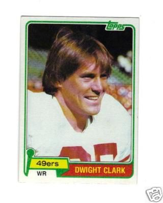 Dwight Clark San Francisco 49ers 1981 Topps Rookie Card