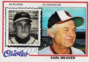 Earl Weaver autographed Baltimore Orioles 1978 Topps card