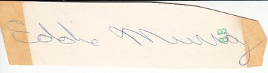 Eddie Murray autograph or cut signature (JSA)