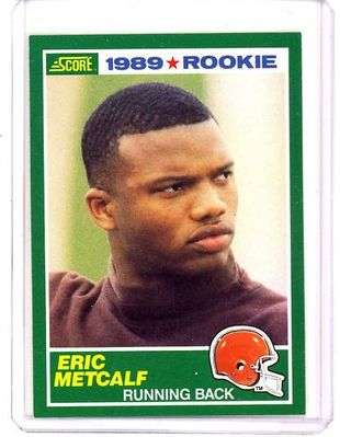 Eric Metcalf Cleveland Browns 1989 Score Rookie Card NrMt