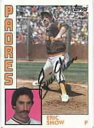 Eric Show autographed San Diego Padres 1984 Topps card