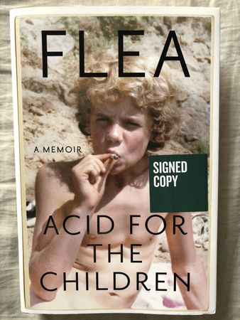 Flea autographed Acid for the Children hardcover first edition book