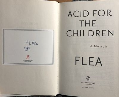 Flea autographed Acid for the Children hardcover first edition book (minor back cover damage)
