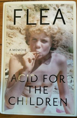 Flea autographed Acid for the Children hardcover first edition book (JSA)