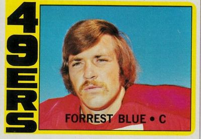 Forrest Blue San Francisco 49ers 1972 Topps Rookie Card #38
