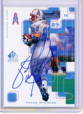 Frank Wycheck certified autograph Tennessee Oilers 1999 SP card