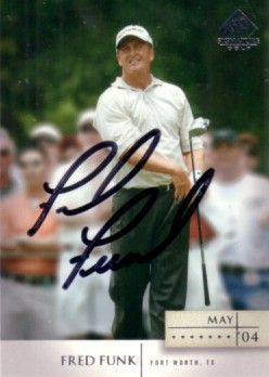 Fred Funk autographed 2004 SP Signature golf card