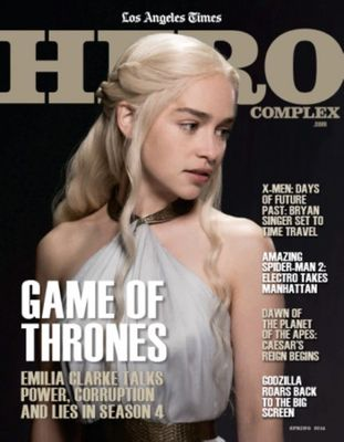 Game of Thrones Hero Complex 2014 LA Times magazine (Emilia Clarke cover)