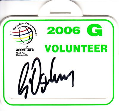 Geoff Ogilvy autographed 2006 World Golf Championships Match Play volunteer badge