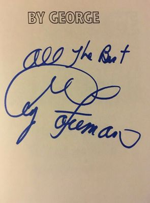 George Foreman autographed By George hardcover book inscribed All The Best